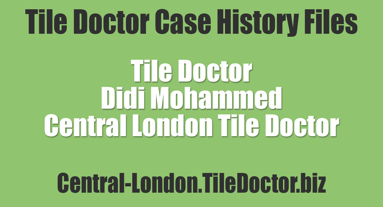Didi-Mohammed-Central-London-Tile-Doctor